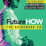 Future How: The Guidebook 2.0